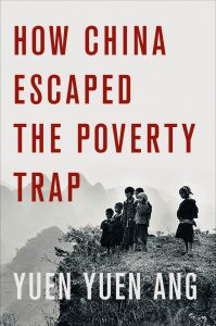 How China Escaped the Poverty Trap (Cornell Studies in Political Economy) by Yuen Yuen Ang